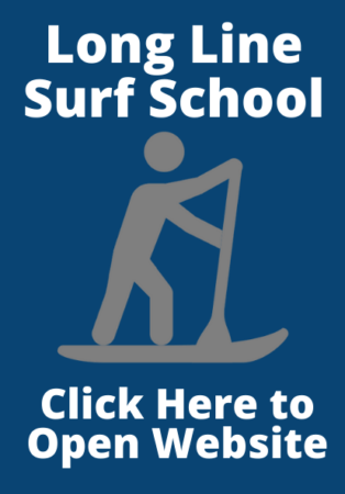 Click here to open the Long Line Surf School website for information on SUP'ing