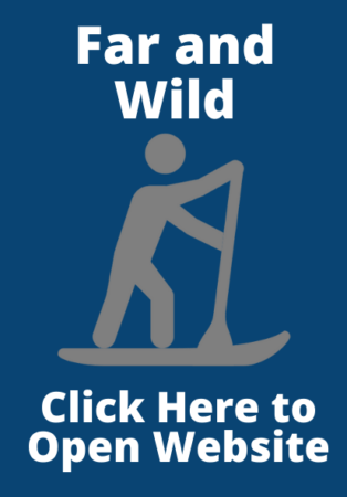 Click here to open the Far and Wild website for more information on SUP'ing